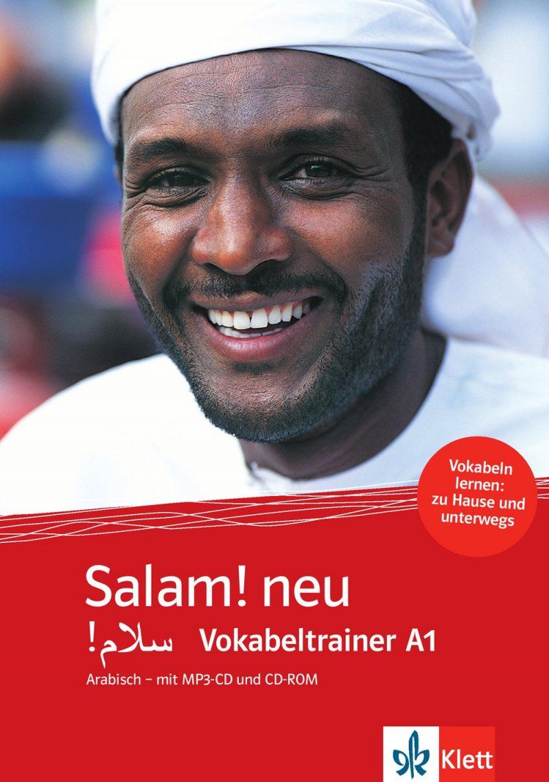 Salam! neu A1: Vokabeltrainer Arabisch - mit MP3-CD und CD-ROM