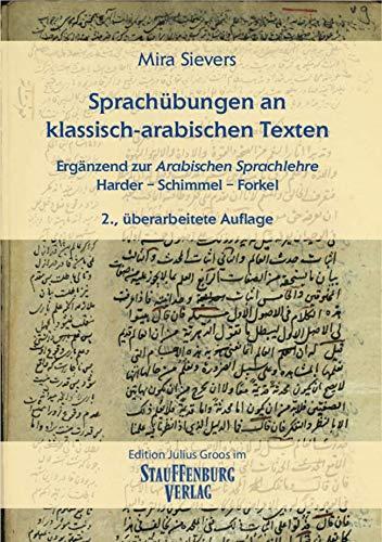 Sprachübungen an klassisch-arabischen Texten: Ergänzend zur Arabischen Sprachlehre Harder – Schimmel – Forkel