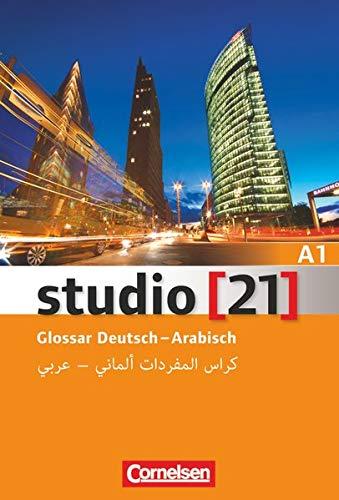 Studio [21] - Grundstufe - A1: Gesamtband: Glossar Deutsch-Arabisch
