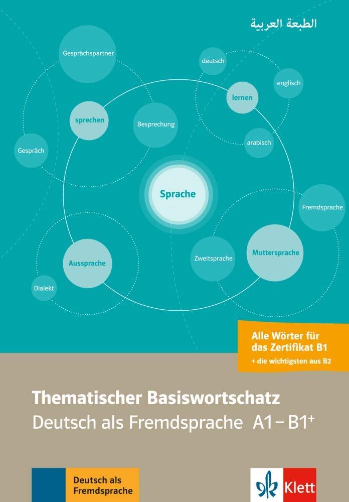 Thematischer Basiswortschatz Arabisch: Deutsch als Fremdsprache A1-B1+. Mit Übersetzungen und Erläuterungen auf Arabisch von Abbas Amin