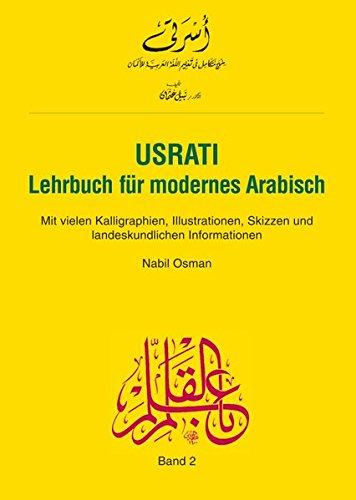 Usrati, Band 2: Lehrbuch für modernes Arabisch / Lehrbuch (Usrati-LehrbuchfürmodernesArabisch)