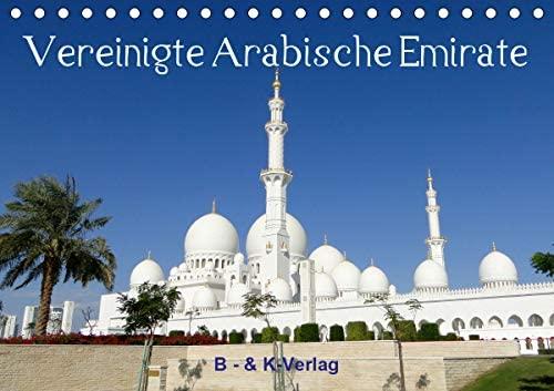 Vereinigte Arabische Emirate (Tischkalender 2021 DIN A5 quer)