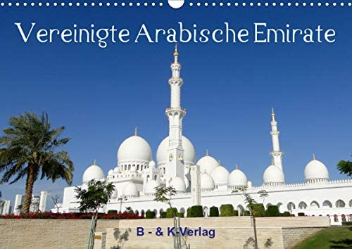 Vereinigte Arabische Emirate (Wandkalender 2021 DIN A3 quer)