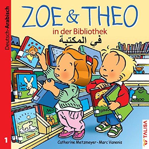 ZOE & THEO in der Bibliothek (D-Arabisch)