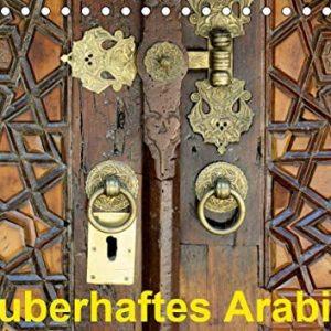 Zauberhaftes Arabien (Tischkalender 2021 DIN A5 quer)