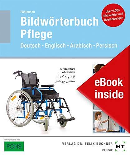 eBook inside: Buch und eBook Bildwörterbuch Pflege: Deutsch Englisch Arabisch Persisch